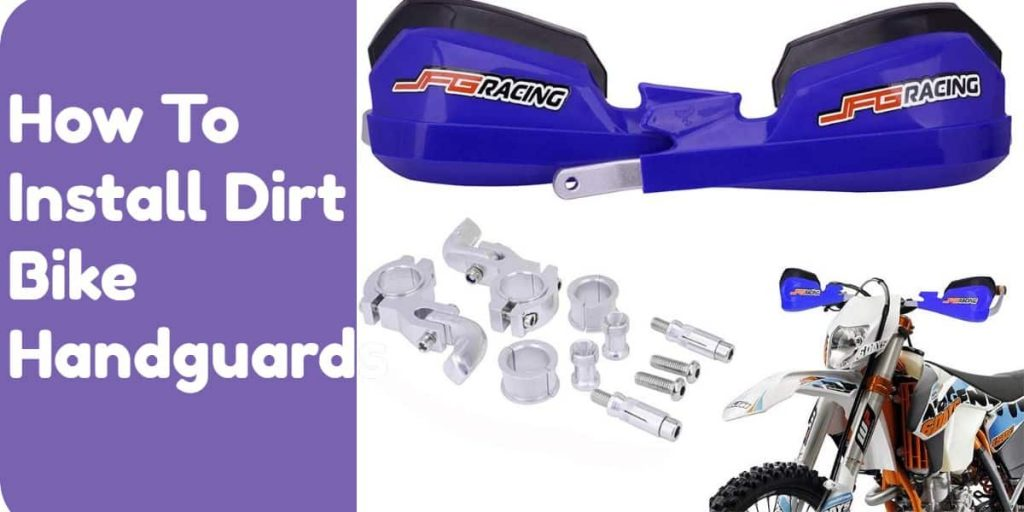 how to install handguards on a dirt bike