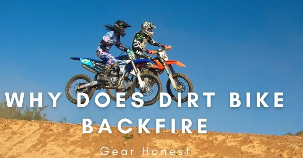 Dirt Bike Backfire